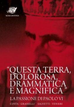 La Passione di Paolo VI